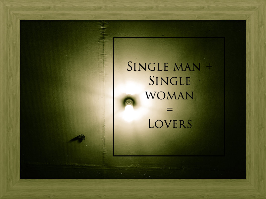 Single Man Plus Single Woman Equals Lovers