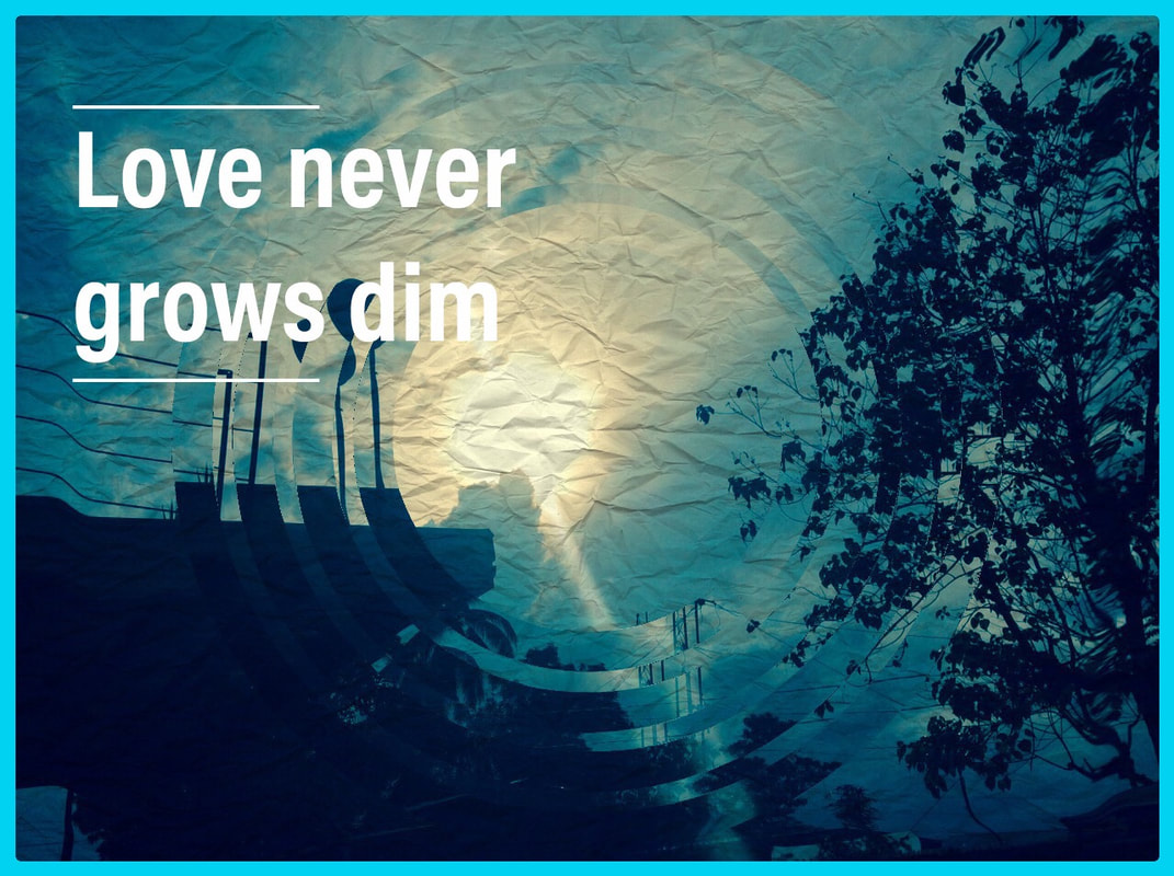 Love As We Know - Love Never Grows Dim