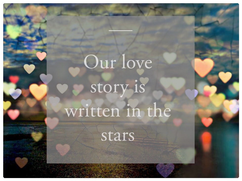 Love Notes - Our Love Story Is Written In The Stars