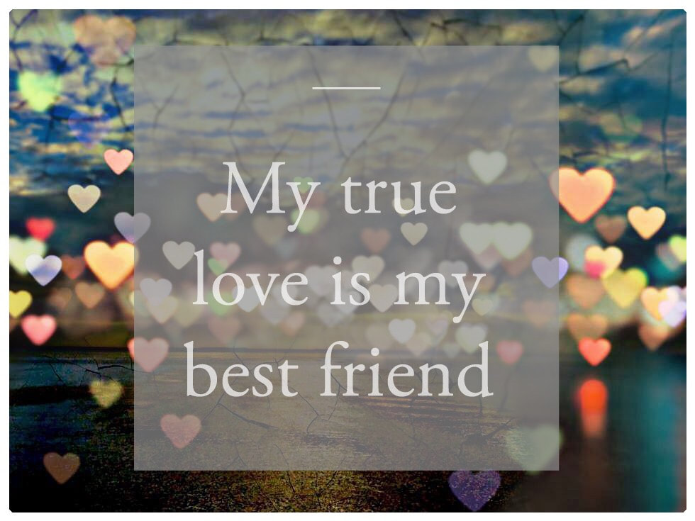 Love Notes - My True Love Is My Best Friend