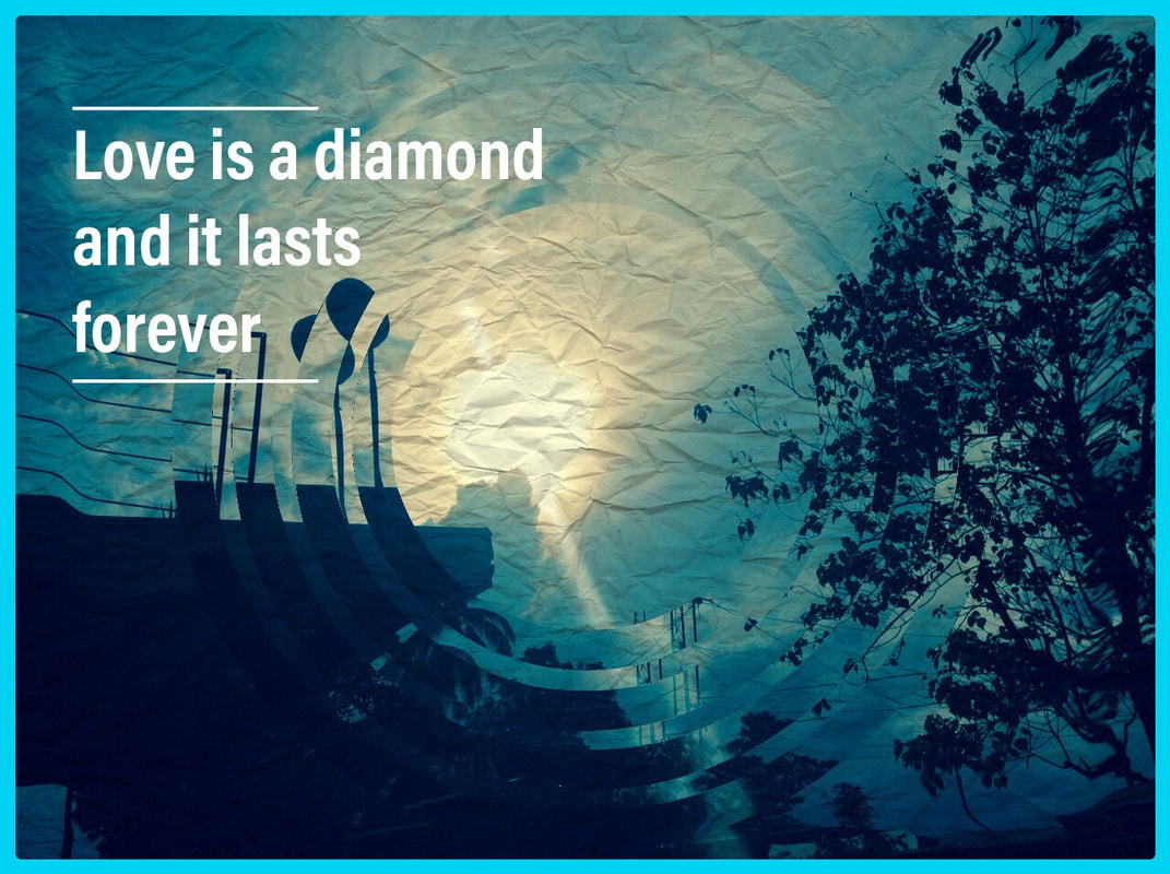Love As We Know - Love Is A Diamond, Love Lasts Forever