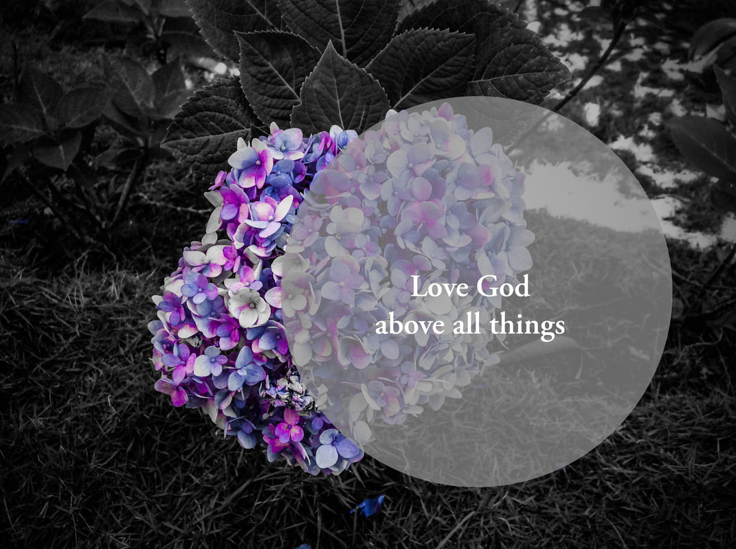 Love God Above All Things