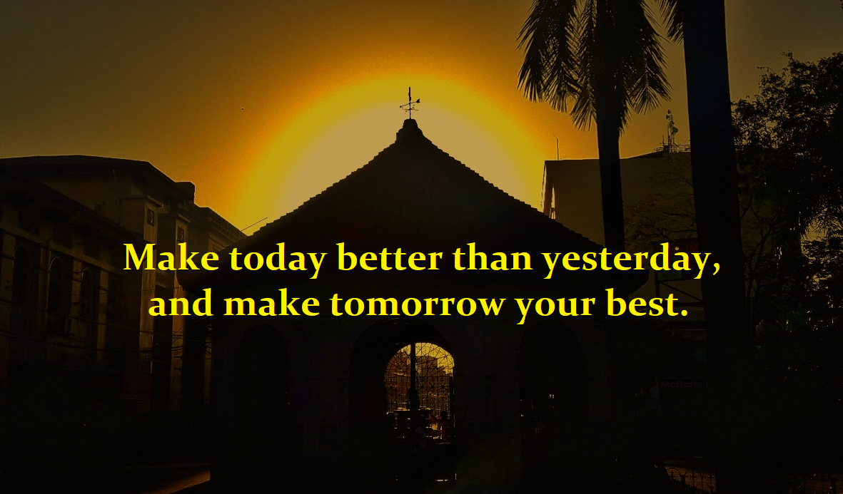 Make Tomorrow Your Best