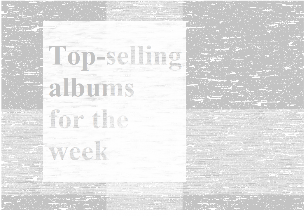 Top-selling albums for the week
