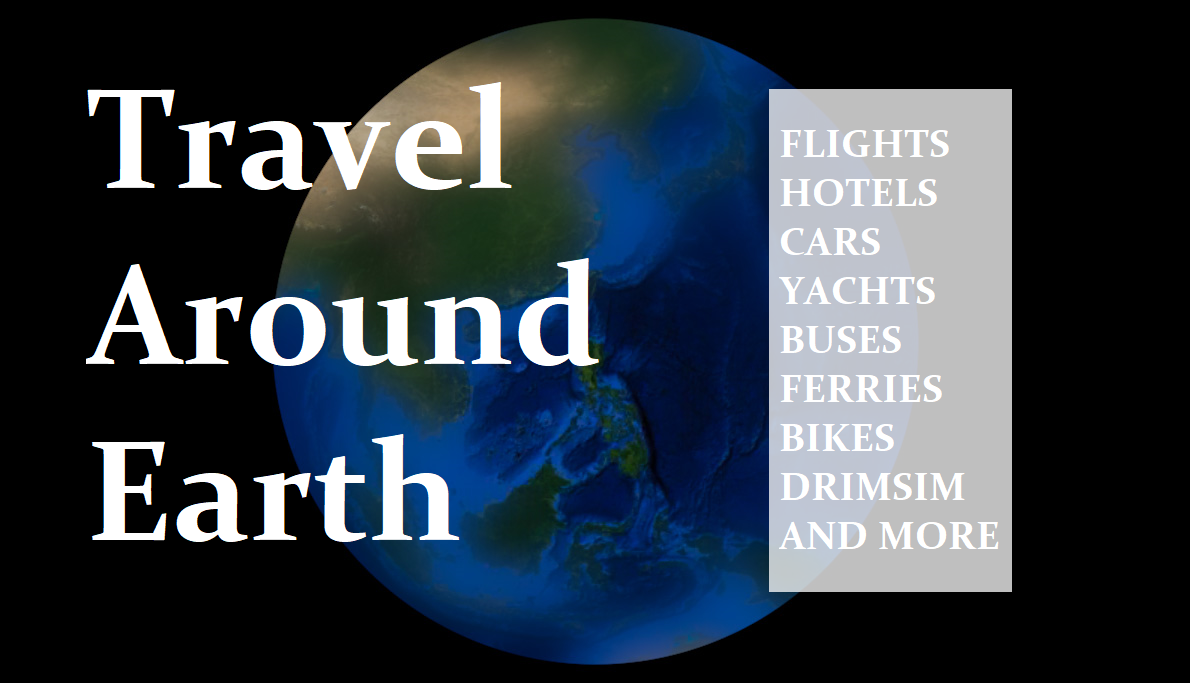 Travel Around Earth, Online Booking Of Flights And Hotels